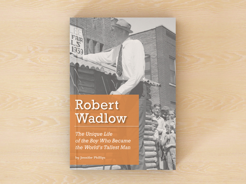 Robert Wadlow biography book cover